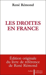 René Rémond - Les Droites en France.