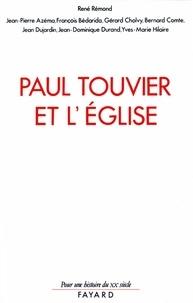 René Rémond - Paul Touvier et l'Eglise - Rapport de la commission historique instituée par le cardinal Decourtray.