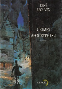 René Réouven - Crimes apocryphes 2.