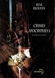 René Réouven - Crimes Apocryphes Tome 1 : .