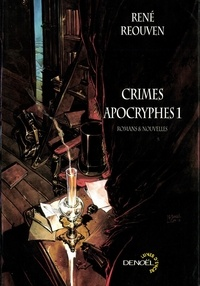 René Réouven - Crimes Apocryphes Tome 1 : .