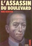 René Réouven - L'assassin du boulevard.