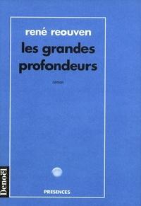 René Réouven - Les grandes profondeurs.