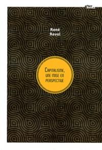 René Revol - Capitalisme, une mise en perspective.