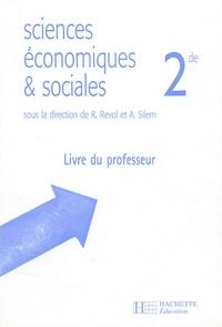 René Revol et Ahmed Silem - Sciences économiques et sociales 2e - Livre du professeur.