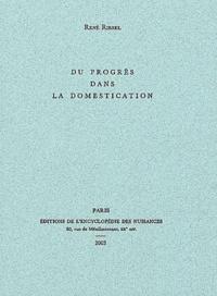 René Riesel - Du progrès dans la domestication.