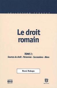 Le droit romain - Tome 1, Sources du droit, personnes, successions, biens, 2ème édition.pdf
