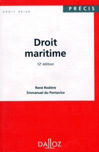 René Rodière et Emmanuel Du Pontavice - Droit maritime.