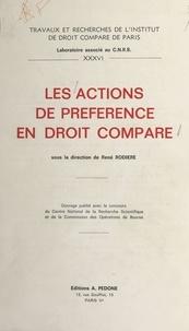 René Rodière - Les actions de préférence en droit comparé.