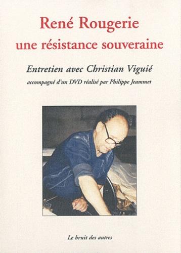 René Rougerie - René Rougerie, une résistance souveraine. 1 DVD