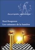 René Rougeron - Les colonnes de la lumière.