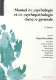 René Roussillon - Manuel de psychologie et de psychopathologie clinique générale.