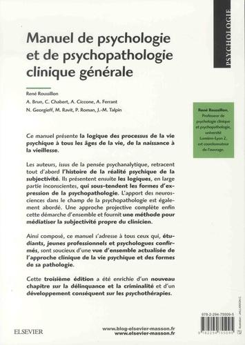 Manuel de psychologie et de psychopathologie clinique générale 3e édition