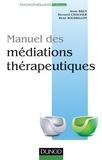 René Roussillon - Manuel des médiations thérapeutiques.