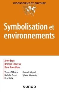Symbolisation et environnements.