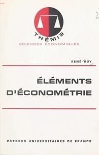 René Roy et Maurice Duverger - Éléments d'économétrie.