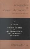 René Roy et Dominique Lacaze - Théorie des prix et décentralisation des décisions par dualité.