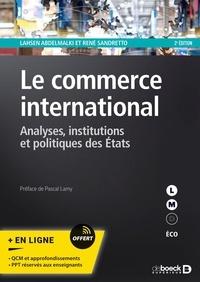René Sandretto - Le commerce international - Analyses, institutions et politiques des états.