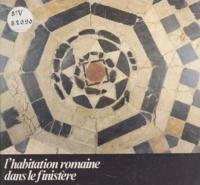 René Sanquer et Marc Bécam - L'habitation romaine dans le Finistère - Quimper, 18 juillet-31 octobre 1980 : exposition organisée par les musées de Quimper et par la Direction des antiquités historiques de Bretagne.