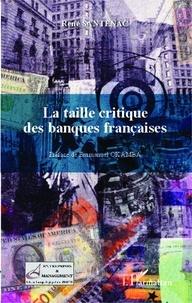 René Santenac - La taille critique des banques françaises.