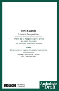 René Savatier - Traité de la responsabilité civile en droit français - Tome 2, Conséquences et aspects divers de la responsabilité.