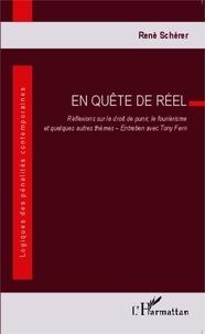René Schérer - En quête de réel - Réflexions sur le droit de punir, le fouriérisme et quelques autres thèmes.