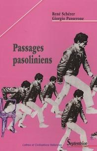 René Schérer et Giorgio Passerone - Passages pasoliniens.