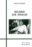 René Schérer - Regards sur Deleuze.