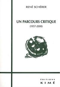 René Schérer - Un parcours critique (1957-2000).