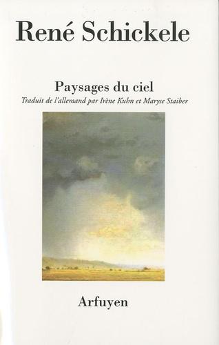 René Schickele - Paysages du ciel.