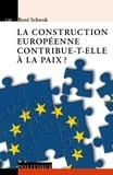 René Schwok - La construction européenne contribue-t-elle à la paix ?.
