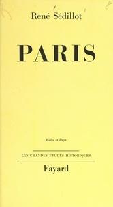 René Sédillot - Paris.