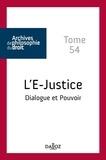 René Sève - L'E-justice - Dialogue et pouvoir.