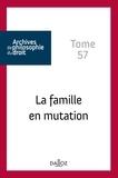 René Sève et Dominique Fenouillet - La famille en mutation.