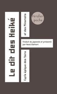 René Sieffert - Le dit des Heiké - Cycle épique des Taïra et des Minamoto.