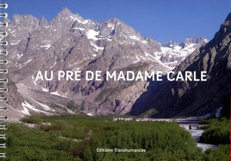 Le Pré De Madame Carle