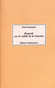 René Siestrunck - Regards sur la vallée de la Guisane.