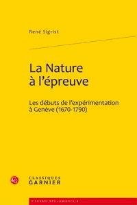 Deedr.fr La nature à l'épreuve - Les débuts de l'expérimentation à Genève (1670-1790) Image