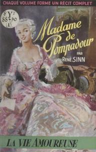 René Sinn - Madame de Pompadour.