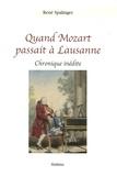 René Spalinger - Quand Mozart passait à Lausanne - Chronique inédite.