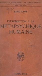 René Sudre - Introduction à la métapsychique humaine.