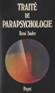 René Sudre - Traité de parapsychologie.