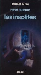 René Sussan - Les Insolites.