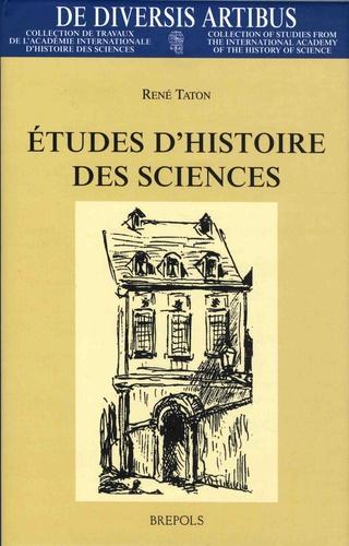 Etudes d'histoire des sciences