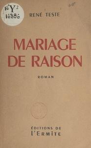René Teste - Mariage de raison.