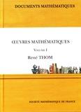 René Thom - Oeuvres mathématiques - Volume 1.
