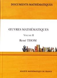 René Thom - Oeuvres mathématiques - Volume 2.
