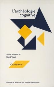 René Treuil - Archéologie cognitive - Techniques, modes de communication, mentalités.