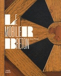 René Trotel - Le mobilier breton - Histoire et splenders d'un artisanat régional.