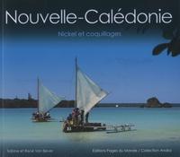 René Van Bever et Sabine Van Bever - Nouvelle-Calédonie, nickel et coquillages.